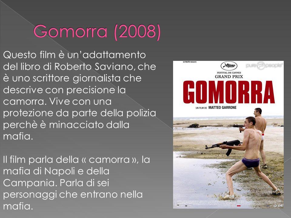 Questo film è un'adattamento del libro di Roberto Saviano, che è uno scrittore giornalista che descrive con precisione la camorra. Vive con una protez