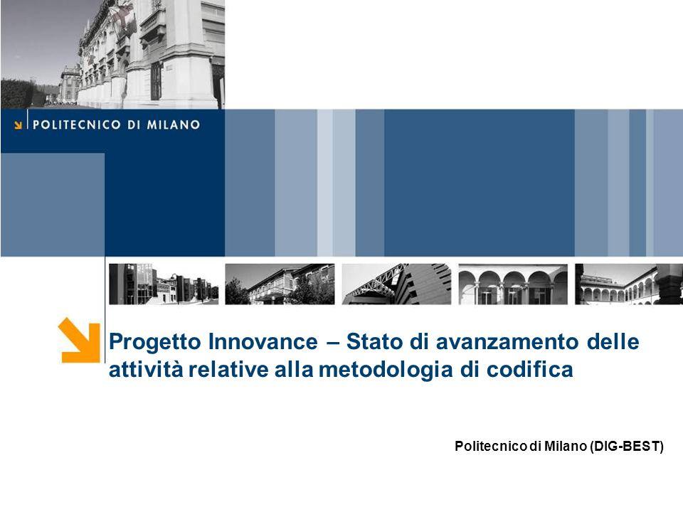 Progetto Innovance – Stato di avanzamento delle attività relative alla metodologia di codifica Politecnico di Milano (DIG-BEST)