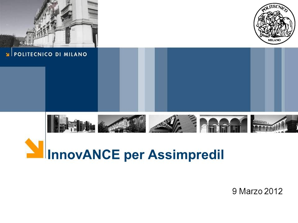 InnovANCE per Assimpredil 9 Marzo 2012