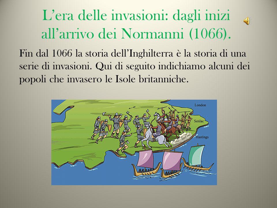 L'era delle invasioni: dagli inizi all'arrivo dei Normanni (1066).