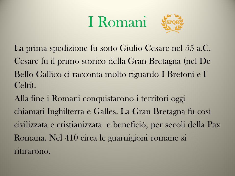 I Romani La prima spedizione fu sotto Giulio Cesare nel 55 a.C.