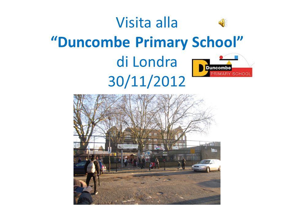 Visita alla Duncombe Primary School di Londra 30/11/2012