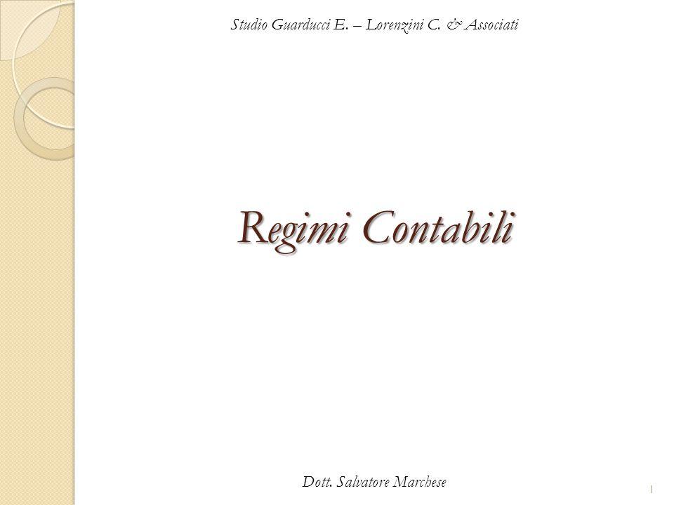 Regimi Contabili Studio Guarducci E. – Lorenzini C. & Associati Dott. Salvatore Marchese 1