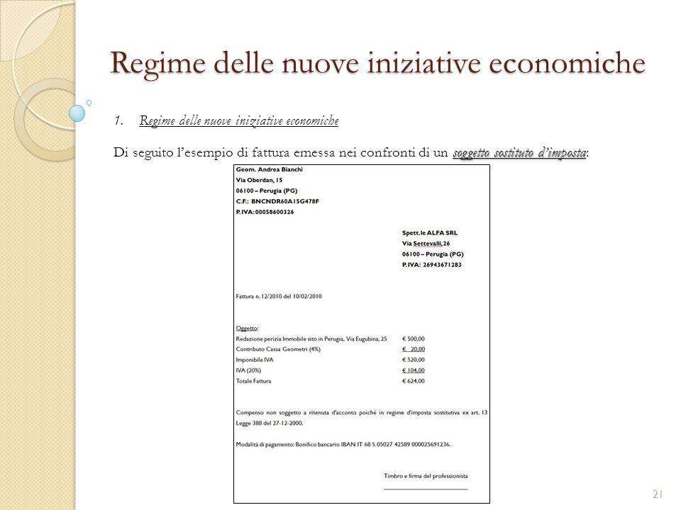 1.Regime delle nuove iniziative economiche Regime delle nuove iniziative economiche soggetto sostituto d'imposta Di seguito l'esempio di fattura emess