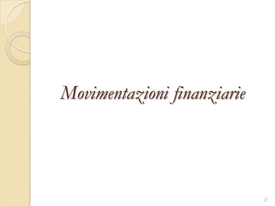 Movimentazioni finanziarie 27