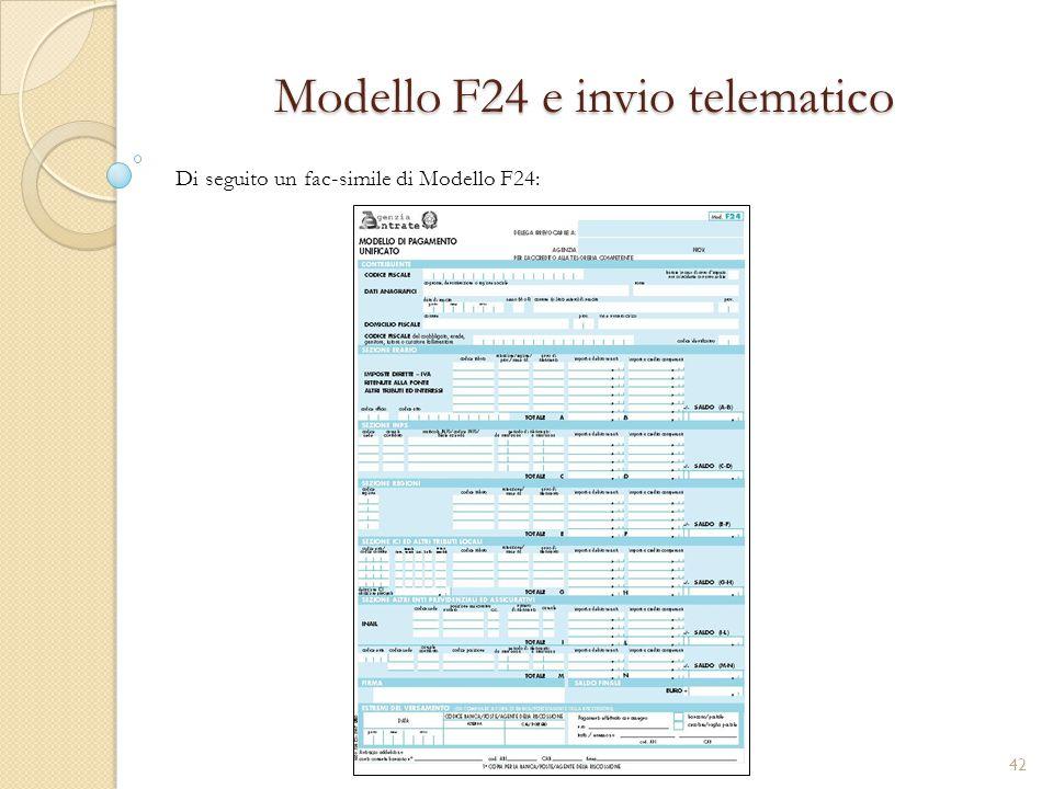 Modello F24 e invio telematico Di seguito un fac-simile di Modello F24: 42