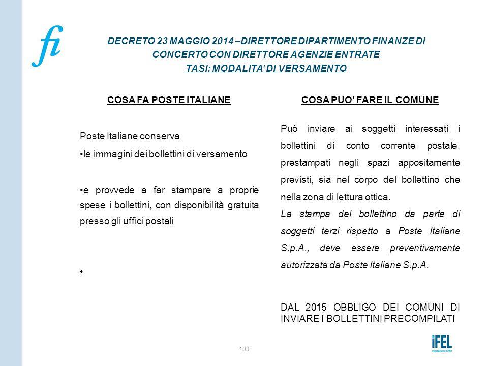 COSA FA POSTE ITALIANE Poste Italiane conserva le immagini dei bollettini di versamento e provvede a far stampare a proprie spese i bollettini, con di