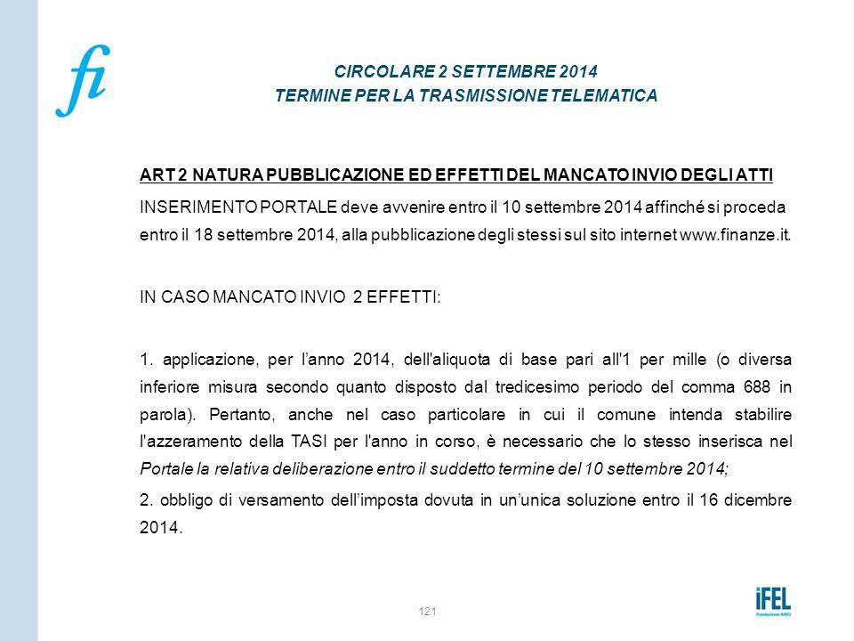 ART 2 NATURA PUBBLICAZIONE ED EFFETTI DEL MANCATO INVIO DEGLI ATTI INSERIMENTO PORTALE deve avvenire entro il 10 settembre 2014 affinché si proceda en