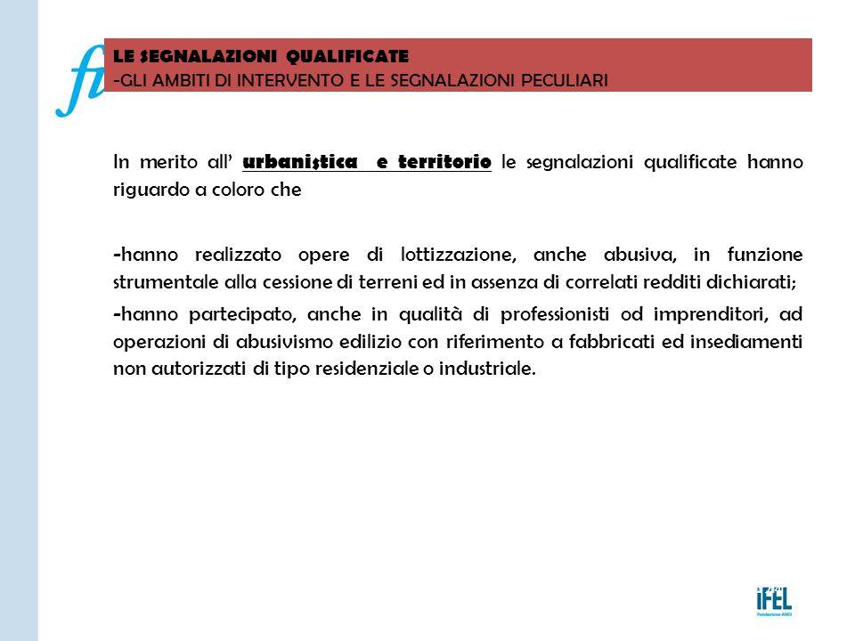 Pagina 214 LE SEGNALAZIONI QUALIFICATE -GLI AMBITI DI INTERVENTO E LE SEGNALAZIONI PECULIARI VITERBO04/11/2010 In merito all' urbanistica e territorio