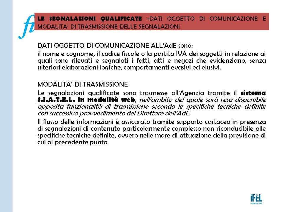 Pagina 218 LE SEGNALAZIONI QUALIFICATE -DATI OGGETTO DI COMUNICAZIONE E MODALITA' DI TRASMISSIONE DELLE SEGNALAZIONI VITERBO04/11/2010 DATI OGGETTO DI