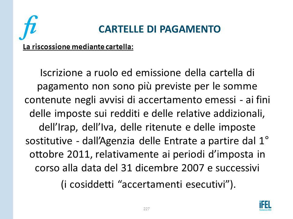 La riscossione mediante cartella: Iscrizione a ruolo ed emissione della cartella di pagamento non sono più previste per le somme contenute negli avvis