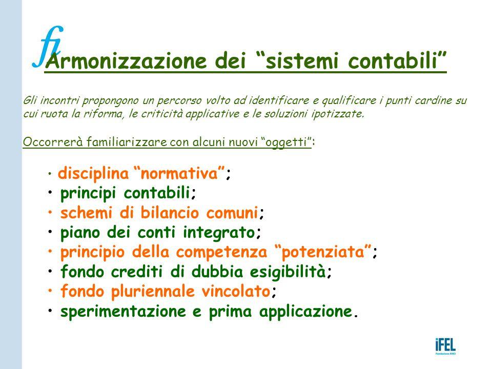 """Armonizzazione dei """"sistemi contabili"""" Gli incontri propongono un percorso volto ad identificare e qualificare i punti cardine su cui ruota la riforma"""
