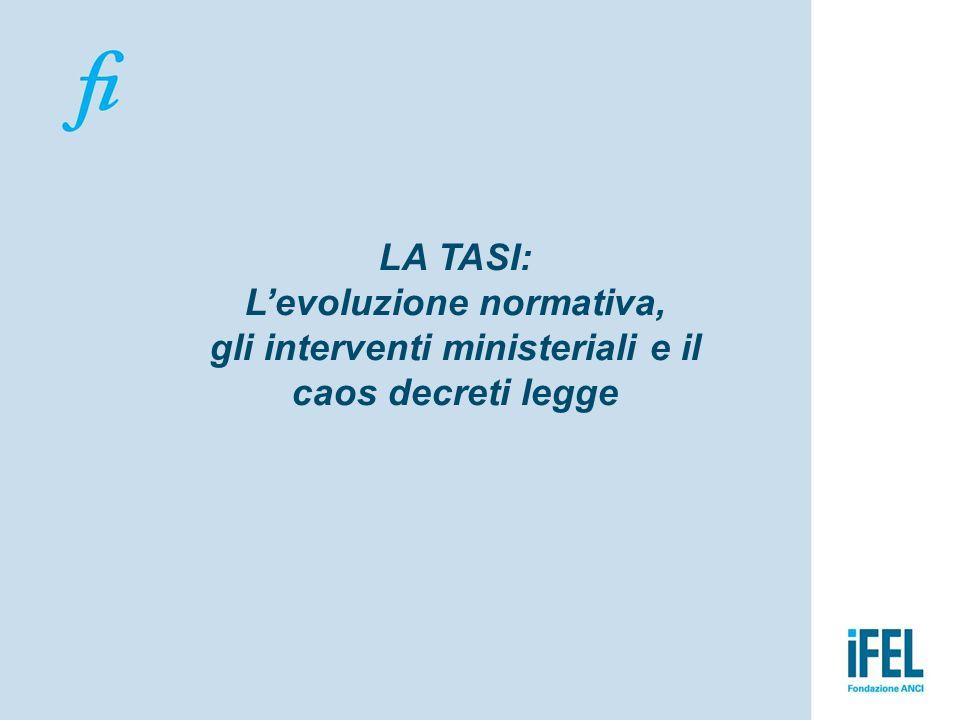 LA TASI: L'evoluzione normativa, gli interventi ministeriali e il caos decreti legge