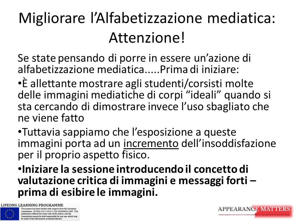 Migliorare l'Alfabetizzazione mediatica: Attenzione.