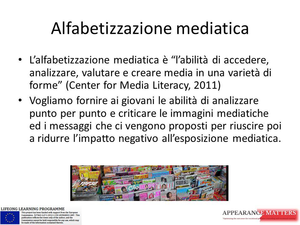 """Alfabetizzazione mediatica L'alfabetizzazione mediatica è """"l'abilità di accedere, analizzare, valutare e creare media in una varietà di forme"""" (Center"""