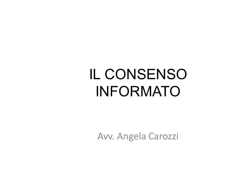 126 IL CONSENSO INFORMATO Avv. Angela Carozzi 126