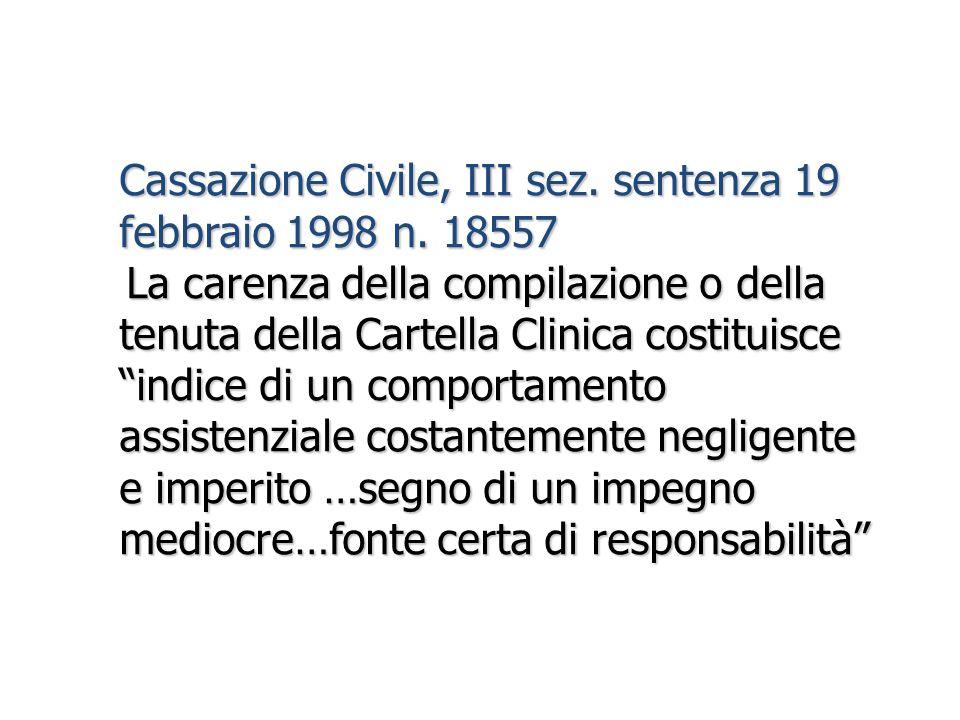 Cassazione Civile, III sez. sentenza 19 febbraio 1998 n. 18557 La carenza della compilazione o della La carenza della compilazione o della tenuta dell