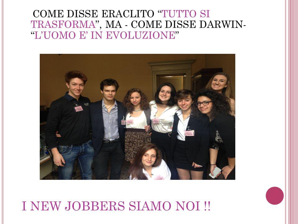 I NEW JOBBERS SIAMO NOI !.