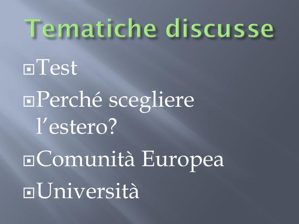  Test  Perché scegliere l'estero  Comunità Europea  Università