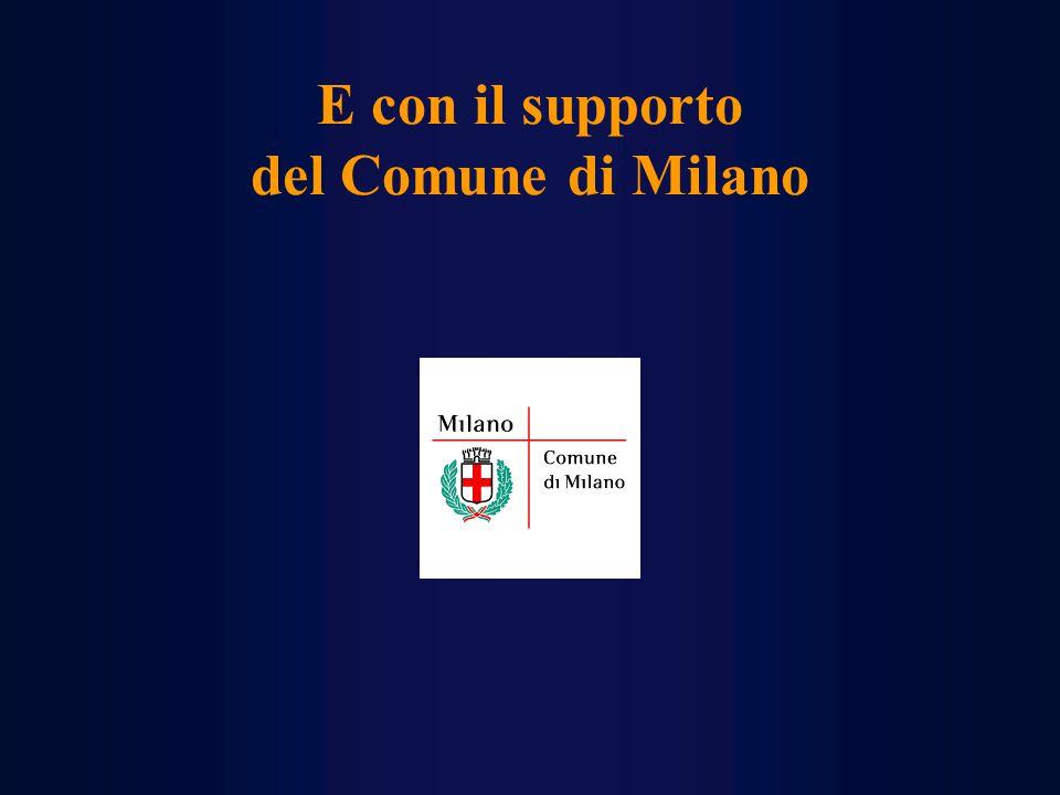E con il supporto del Comune di Milano