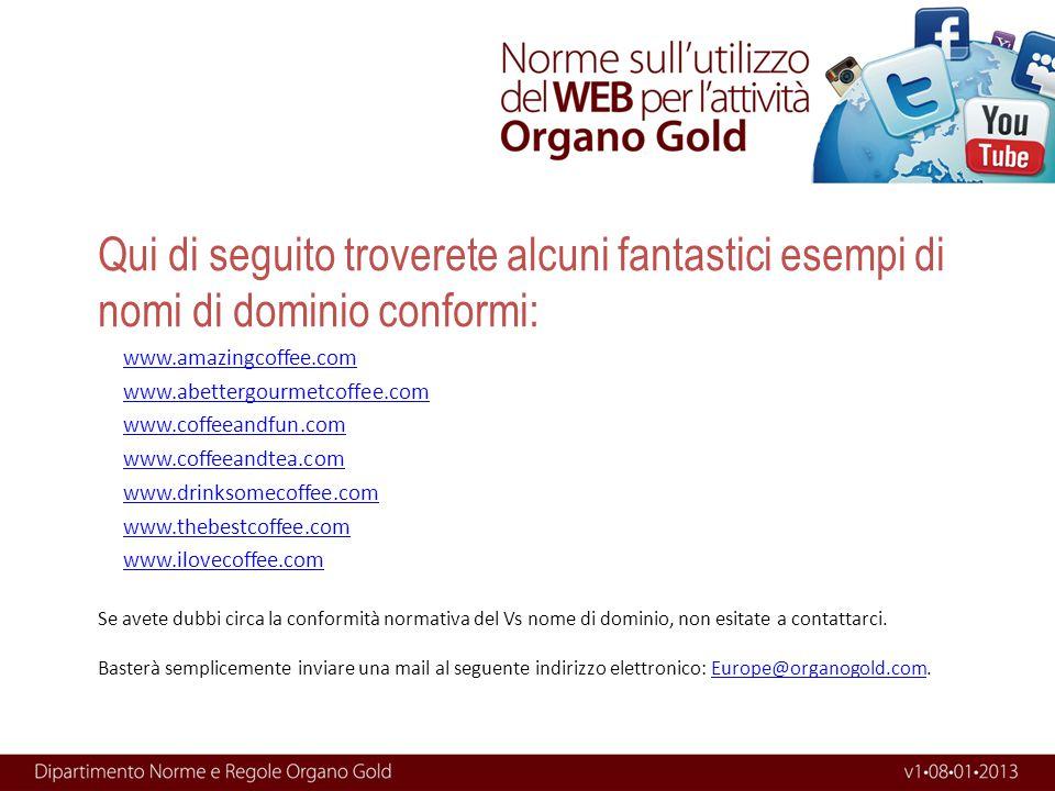 Qui di seguito troverete alcuni fantastici esempi di nomi di dominio conformi: www.amazingcoffee.com www.abettergourmetcoffee.com www.coffeeandfun.com