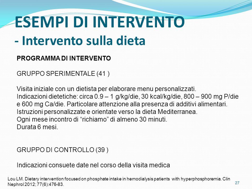 PROGRAMMA DI INTERVENTO GRUPPO SPERIMENTALE (41 ) Visita iniziale con un dietista per elaborare menu personalizzati.