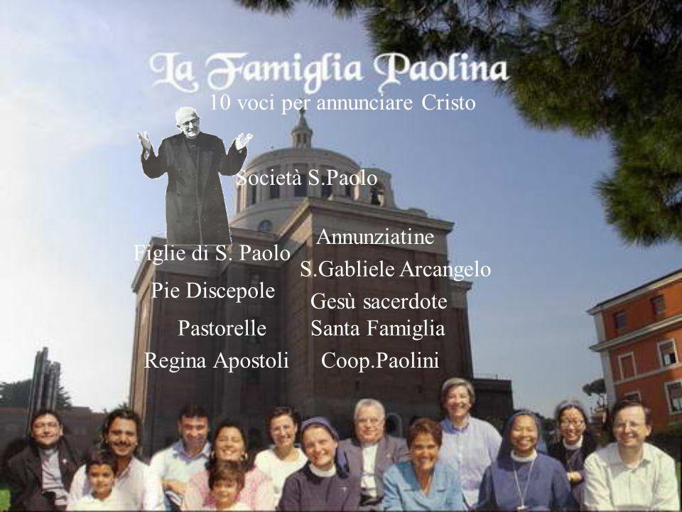 """Il nostro Istituto si chiama """"Maria Santissima Annunziata"""", da cui il nostro nome. E' uno dei dieci rami della Famiglia Paolina fondato dal Beato Giac"""
