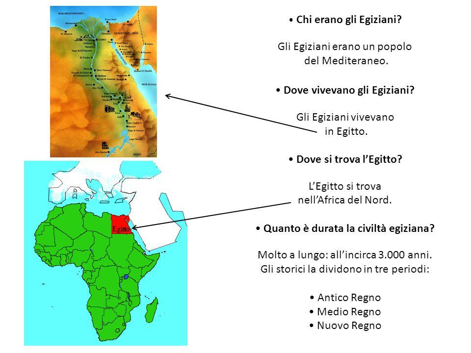 Chi erano gli Egiziani? Gli Egiziani erano un popolo del Mediteraneo. Dove vivevano gli Egiziani? Gli Egiziani vivevano in Egitto. Dove si trova l'Egi