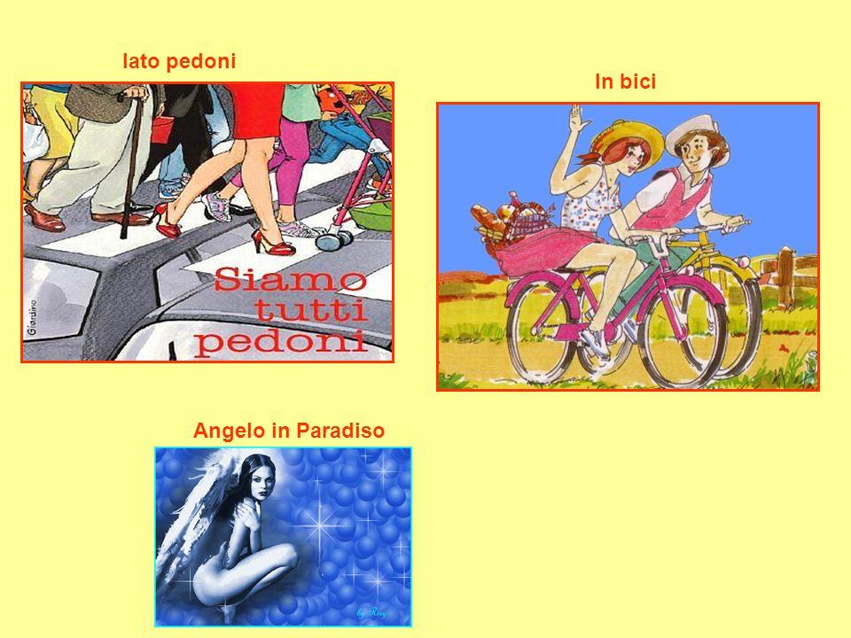 lato pedoni In bici Angelo in Paradiso