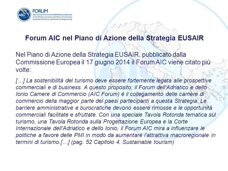Forum AIC nel Piano di Azione della Strategia EUSAIR Nel Piano di Azione della Strategia EUSAIR, pubblicato dalla Commissione Europea il 17 giugno 201