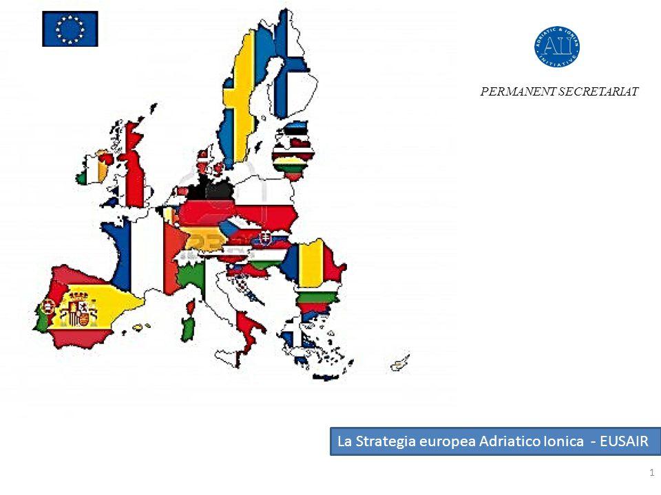 La Strategia europea Adriatico Ionica - EUSAIR PERMANENT SECRETARIAT 1