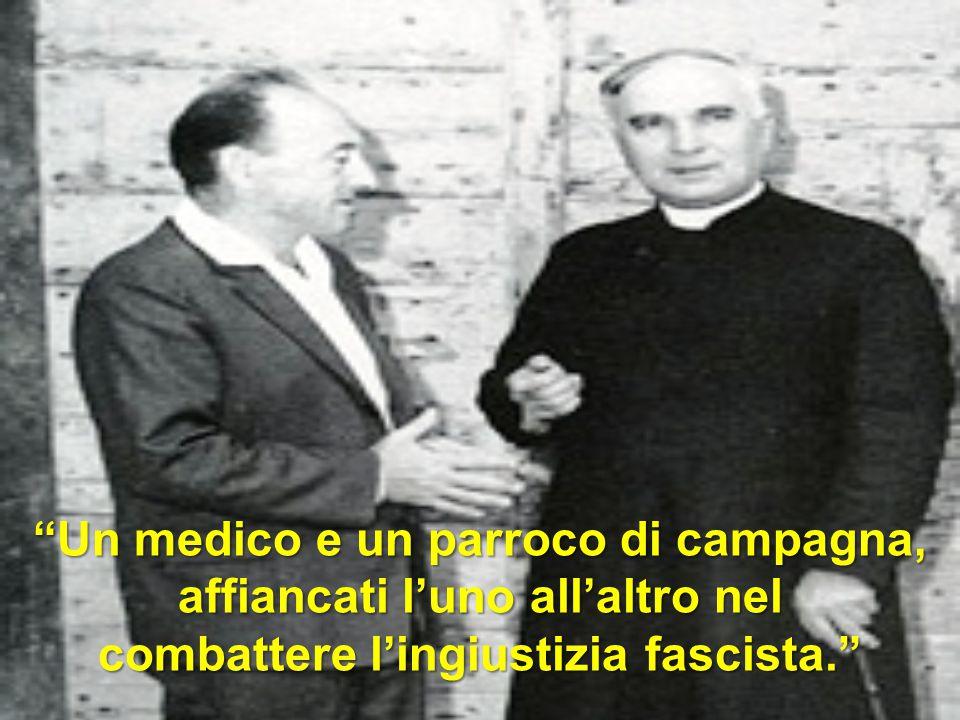 """""""Un medico e un parroco di campagna, affiancati l'uno all'altro nel combattere l'ingiustizia fascista."""""""