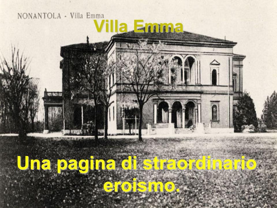 Villa Emma Una pagina di straordinario eroismo.