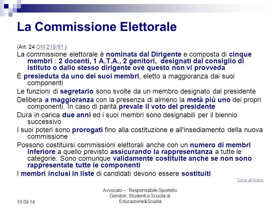 Avvocato – Responsabile Sportello Genitori, Studenti e Scuola di Educazione&Scuola 10.09.14 La Commissione Elettorale (Art.