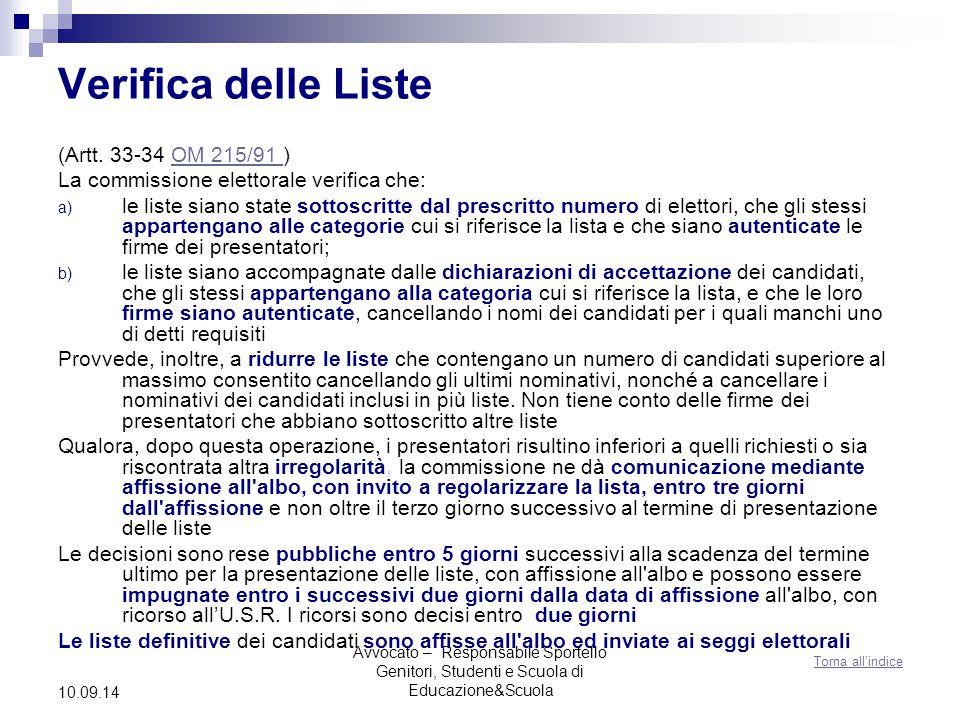 Avvocato – Responsabile Sportello Genitori, Studenti e Scuola di Educazione&Scuola 10.09.14 Verifica delle Liste (Artt.