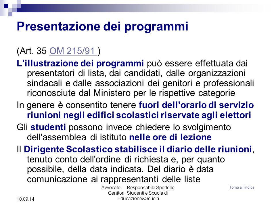 Avvocato – Responsabile Sportello Genitori, Studenti e Scuola di Educazione&Scuola 10.09.14 Presentazione dei programmi (Art.