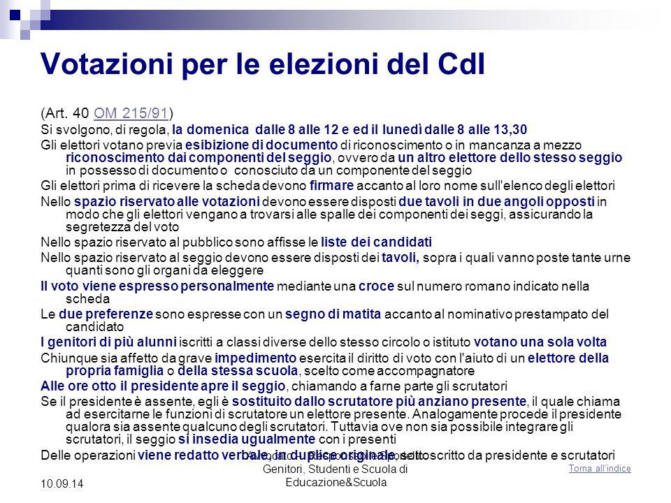 Avvocato – Responsabile Sportello Genitori, Studenti e Scuola di Educazione&Scuola 10.09.14 Votazioni per le elezioni del CdI (Art.