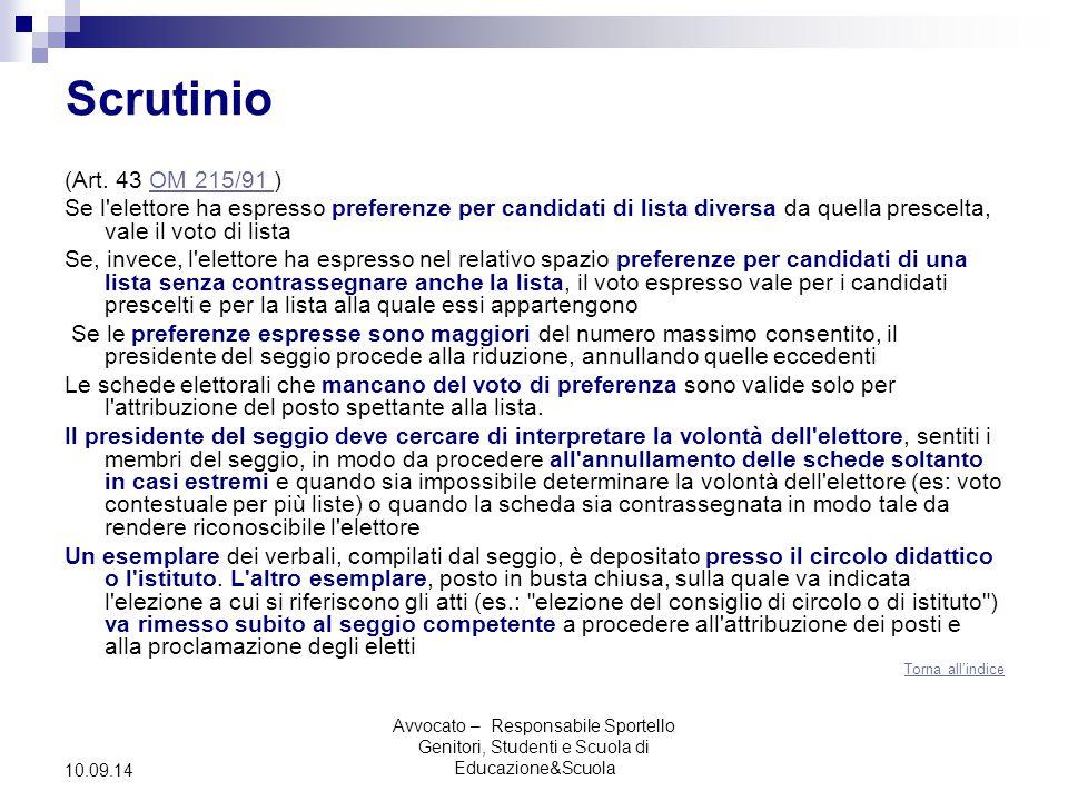 Avvocato – Responsabile Sportello Genitori, Studenti e Scuola di Educazione&Scuola 10.09.14 Scrutinio (Art.