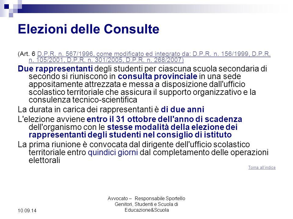 Avvocato – Responsabile Sportello Genitori, Studenti e Scuola di Educazione&Scuola 10.09.14 Elezioni delle Consulte (Art.