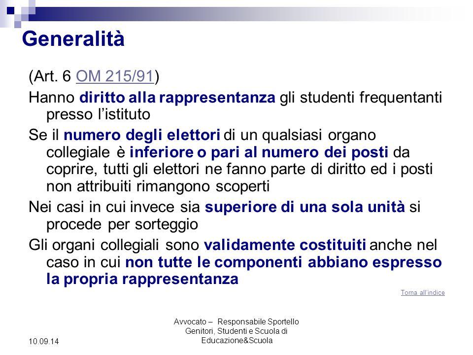 Avvocato – Responsabile Sportello Genitori, Studenti e Scuola di Educazione&Scuola 10.09.14 Generalità (Art.