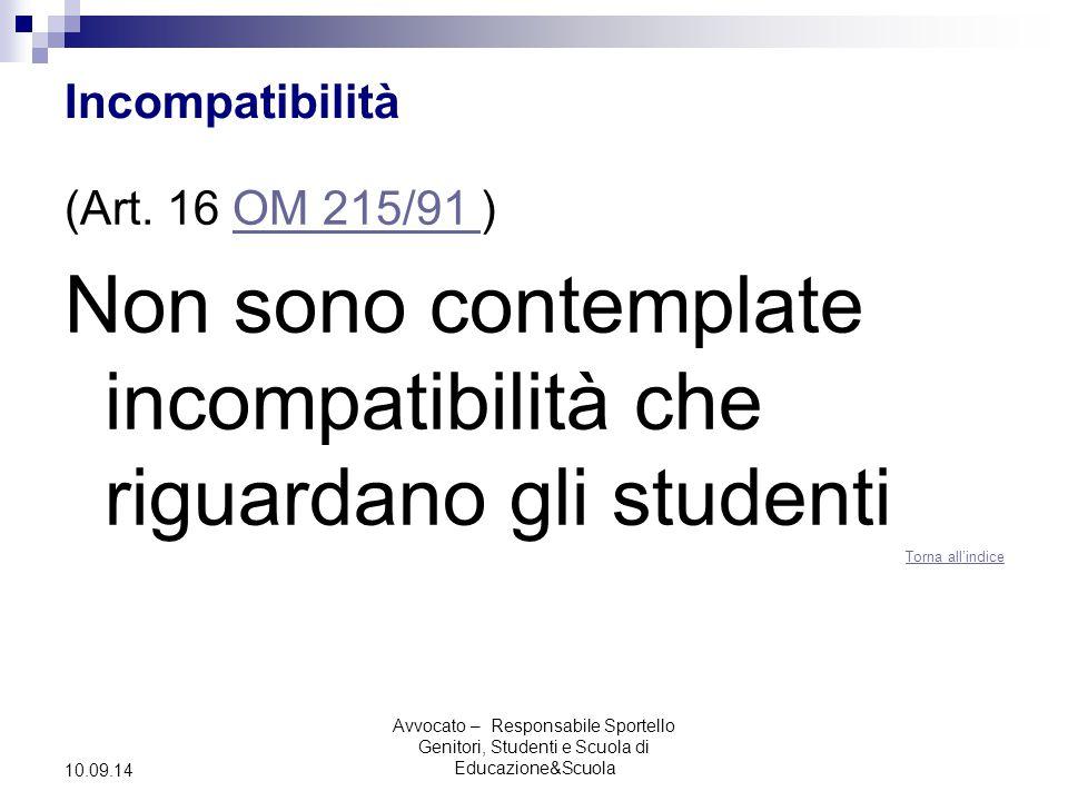 Avvocato – Responsabile Sportello Genitori, Studenti e Scuola di Educazione&Scuola 10.09.14 Incompatibilità (Art.