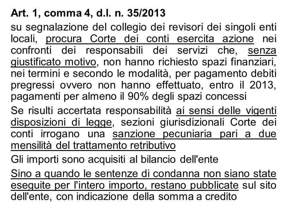 Art. 1, comma 4, d.l. n. 35/2013 su segnalazione del collegio dei revisori dei singoli enti locali, procura Corte dei conti esercita azione nei confro