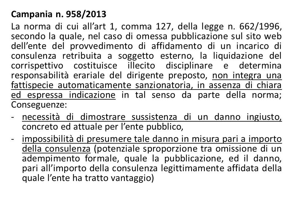Campania n. 958/2013 La norma di cui all'art 1, comma 127, della legge n. 662/1996, secondo la quale, nel caso di omessa pubblicazione sul sito web de