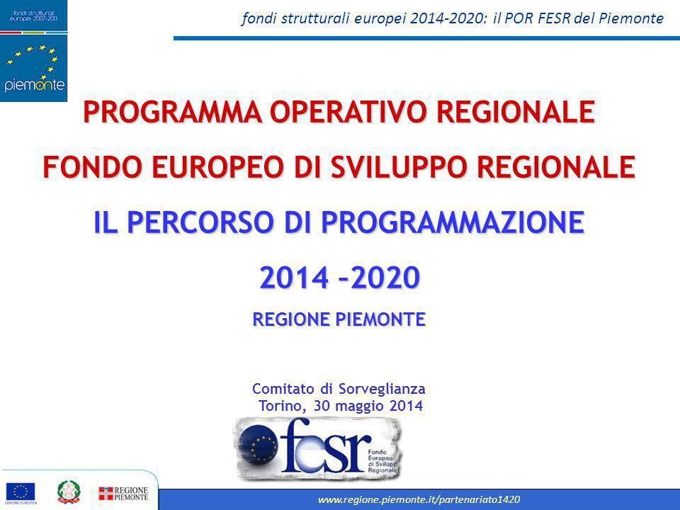 fondi strutturali europei 2014-2020: il POR FESR del Piemonte www.regione.piemonte.it/partenariato1420 2 I RIFERIMENTI INTERNI PER LA COSTRUZIONE DEL POR FESR: Il Documento strategico unitario - DSU L'avvio della programmazione regionale 2014-2020 è avvenuta con la elaborazione del Documento Strategico Unitario per la Programmazione 2014-2020 dei Fondi Europei a finalità strutturale - DSU curata dalle Autorità di Gestione FESR, FEASR, FSE, in collaborazione con l'Autorità Ambientale regionale - Direzione Ambiente, Direzione Programmazione strategica, politiche territoriali ed edilizia - Settore Programmazione Macroeconomica, con il coordinamento della Direzione Gabinetto della Presidenza della Giunta regionale