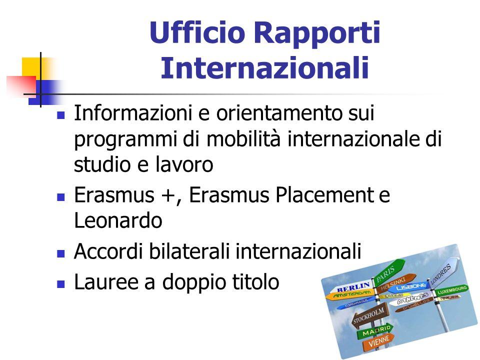 Ufficio Rapporti Internazionali Informazioni e orientamento sui programmi di mobilità internazionale di studio e lavoro Erasmus +, Erasmus Placement e