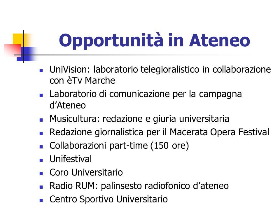 Opportunità in Ateneo UniVision: laboratorio telegioralistico in collaborazione con èTv Marche Laboratorio di comunicazione per la campagna d'Ateneo M