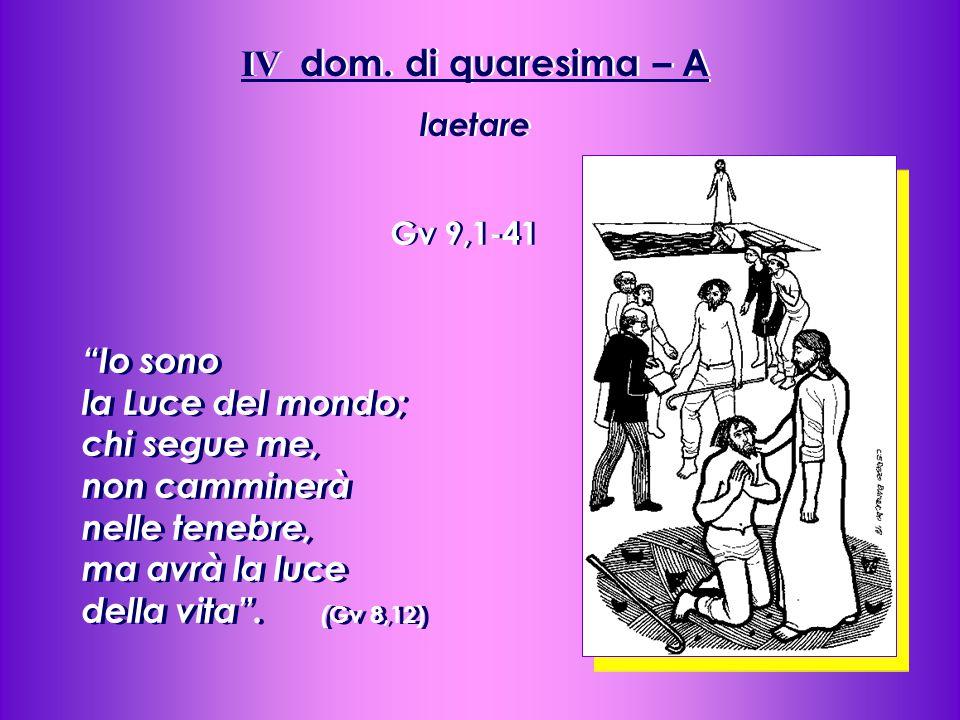 IV dom.di quaresima – A laetare IV dom.