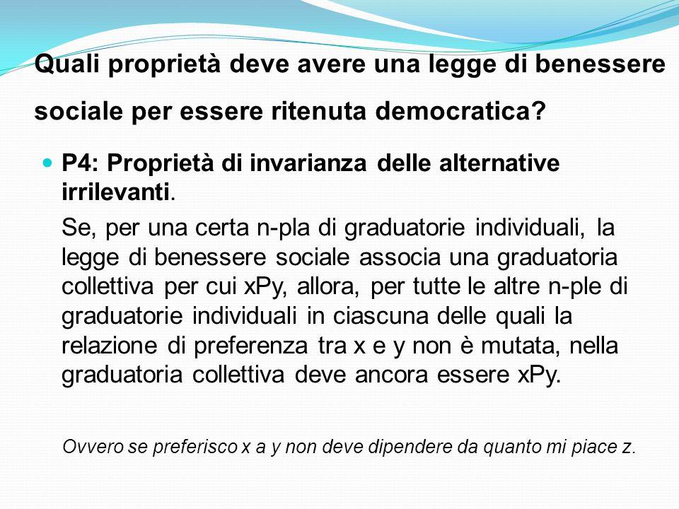 Quali proprietà deve avere una legge di benessere sociale per essere ritenuta democratica.