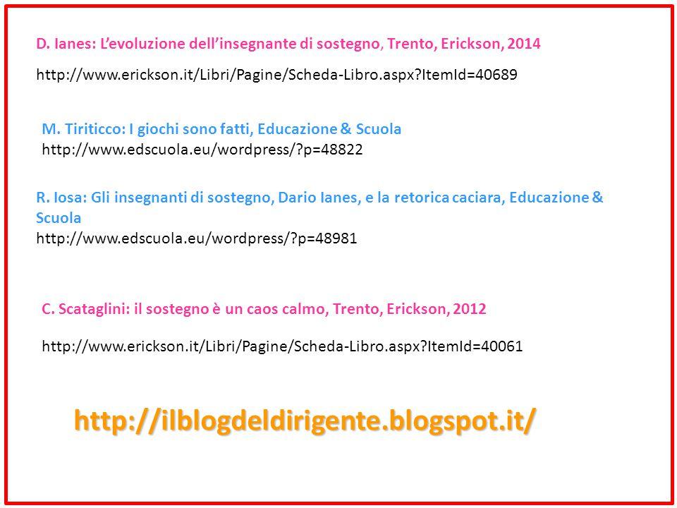 M.Tiriticco: I giochi sono fatti, Educazione & Scuola http://www.edscuola.eu/wordpress/?p=48822 R.