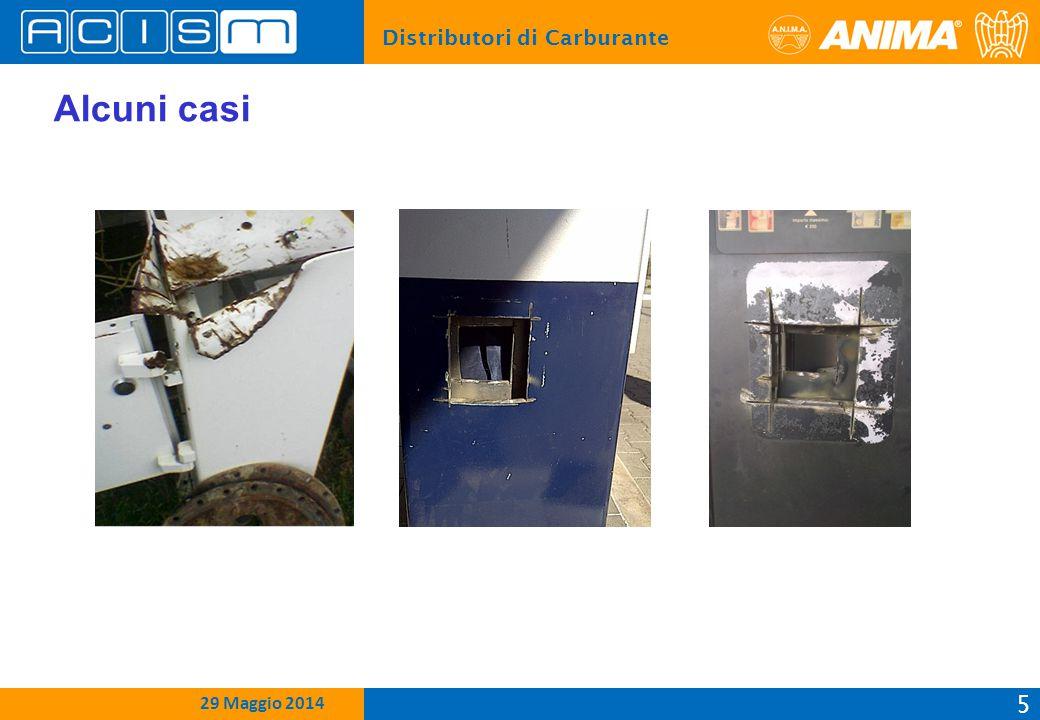 Distributori di Carburante 5 15 Febbraio 2012 29 Maggio 2014 Alcuni casi